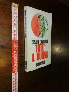 LIBRO: Totò il buono di Cesare Zavattini   Editore: Bompiani