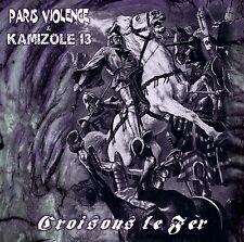 PARIS VIOLENCE/KAMIZOLE 13 Croisons le fer split CD martial oi! punk combat 84