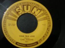 CARL PERKINS MATCHBOX 45 RECORD YOUR TRUE LOVE SUN 261