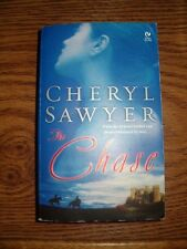 The Chase by Cheryl Sawyer (2005, Paperback)