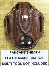 Custom Pancake Sheath for Leatherman Charge Multi Tool Knife