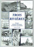 Trois Rivières N°55 - Site Gaulois Procès Gergy Fertiault Cautin Crime Bragny