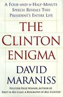 The CLINTON ENIGMA : A FOUR AND A HALF MINUTE SPEECH REVEALS THIS PRESIDENT'S EN