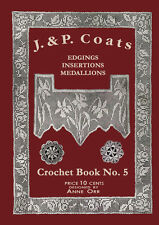 J & P Coats #5 c.1920 Vintage Instructions for Crochet Edge & Insertion Patterns