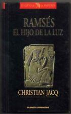 RAMSES - EL HIJO DE LA LUZ - CHRISTIAN JACQ
