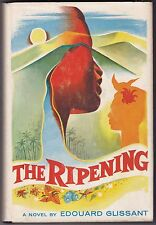 The Ripening by Edouard Glissant - First American Edition - 1959 - Martinique