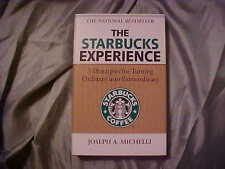 The Starbucks Experience : 5 Principles for Turning Ordinary into...