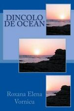 Dincolo de Ocean by Roxana Vornicu (2016, Paperback)