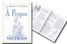 Monographie Valérian A propos de Valérian Nautilus Editions