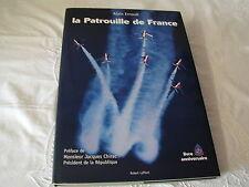 LA PATROUILLE DE FRANCE - ALAIN ERNOULT