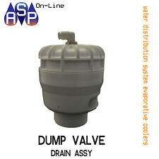 DUMP VALVE DRAIN ASSY FOR BONAIRE EVAPORATIVE COOLER - PART# 6001336SP