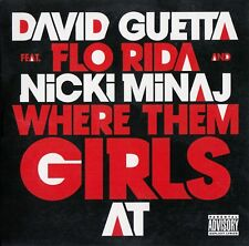 DAVID GUETTA FEAT. FLO RIDA AND NICKI MINAJ : WHERE THEM GIRLS AT / CD