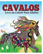 Cavalos Livro Da Colorir para Adultos by Jason Potash (2015, Paperback)