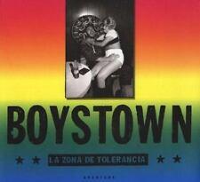 Boystown: La Zona de Tolerancia