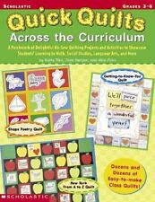 Quick Quilts Across The Curriculum: A Patchwork of Delightful No-Sew Quilting Pr