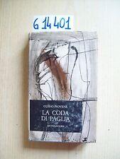 G. PIOVENE - LA CODA DI PAGLIA - MONDADORI - 1962