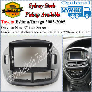 For 9 Nine Inch Screen Fascia facia Toyota Estima Tarago 2003-2005