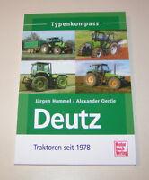 Deutz 2 Traktoren ab 1978 - Typenkompass!
