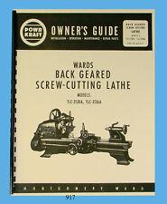 Wards Powr-Kraft Lathe Models Tlc-2130A & Tlc-2136A Owners & Parts Manual #917