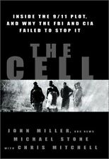 The Cell: Inside the 9/11 Plot, and Why the FBI and CIA Failed to Stop It by Joh
