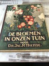 Bloemen in onze tuin door JAC P Thijsse  Verkade Albums
