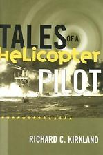 TALES OF A HELICOPTER PILOT -  (HARDCOVER) (Sikorsky R-5, HH-43)