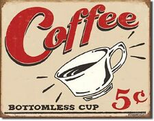 Coffee Bottomless Cup 5 Cents Tin Sign Restaurant Diner Poster Wall Decor