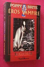 EROS VAMPIRE FORCES OBSCURES par POPPY BRITE éd 1999