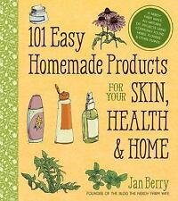 101 Easy Homemade Products for Your Skin Health Home Using Herbs & Flowers~NEW