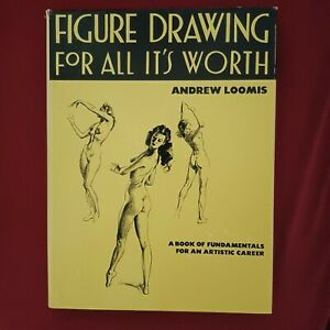 Figure Drawing For All It's Worth Andrew Loomis 30th Printing 1979 Hardcover