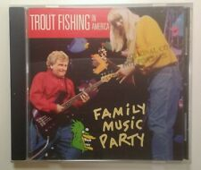 Trout Fishing in America-Family Music Party  CD Rare VHTF 1998