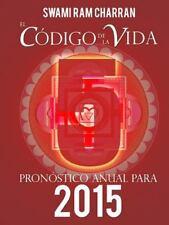 El Codigo de la Vida #5 Pronostico Anual Para 2015 by Swami Ram Charran...