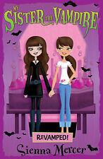 My Sister the Vampire: Book 3 (Revamped!), Sienna Mercer, New Book