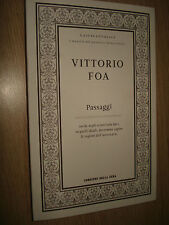 LIBRO LAICICATTOLICI N° 15 VITTORIO FOA PASSAGGI CORRIERE DELLA SERA
