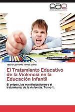El Tratamiento Educativo de la Violencia en la Educación Infantil: El origen, la