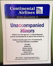 """CONTINENTAL AIRLINES SIGN """" UNACCOMPANIED MINORS """"  22""""  X 28 """""""