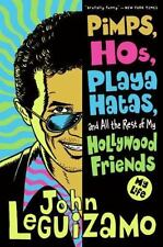 Pimps, Hos, Playa Hatas, and All the Rest of My Hollywood Friends: My Life (Pape