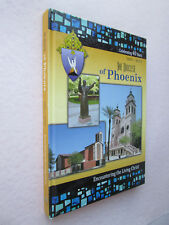 THE DIOCESE OF PHOENIX Celebrating 40 Years 1969-2009 CATHOLIC Encountering the