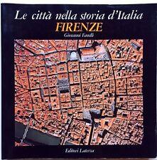 Giovanni Fanelli Le città nella storia d'Italia Firenze Laterza 1997