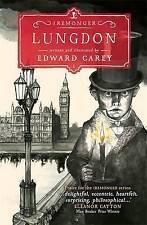 Lungdon by Edward Carey (Hardback, 2015)