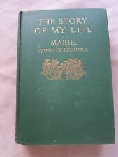 Old Rare Book The Story of My Life Marie Queen of Roumania 1934 1st Ed. GC