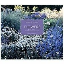 Flowers in the World's Most Beautiful Gardens, Allain, Yves-Marie, Very Good Boo