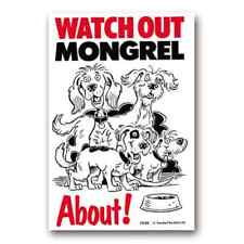 WATCH OUT MONGREL ABOUT -  SIGN great Christmas stocking filler