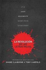 La revolucion de las letras rojas: Y si Jesus realmente quiso decir lo que dijo?