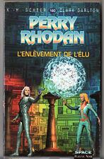PERRY RHODAN n°160 ¤ L'ENLEVEMENT DE L'ELU ¤ 2001 fleuve noir