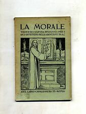 LA MORALE - CORSO SUP. DI CULTURA RELIGIOSA#Gioventù Italiana Az. Cattolica 1937