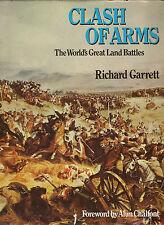 Clash of Arms: World's Great Land Battles by Richard Garrett (Hardback, 1976)