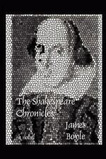 Shakespeare Chronicles by James Boyle (2007, Paperback)