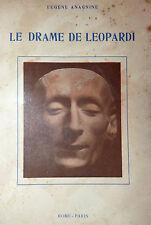 Eugene Anagnine: Le Drame de Leopardi 1941 francese, con dedica autore, illustr.