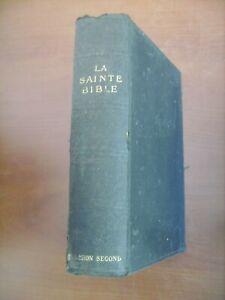 La Sainte Bible (Ancien et le Nouveau Testament) Louis Segond - Grassart 1898